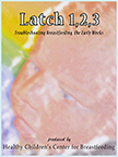 Latch 1, 2, 3: Troubleshooting Breastfeeding in the Early Weeks - DVD image